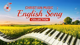 Christian Music - English Song Collection