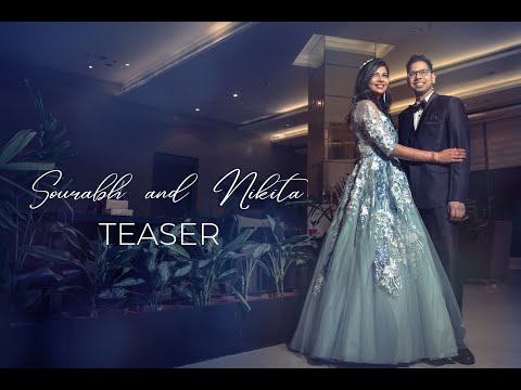 Sourabh And Nikita Wedding Teaser | Kameraworks