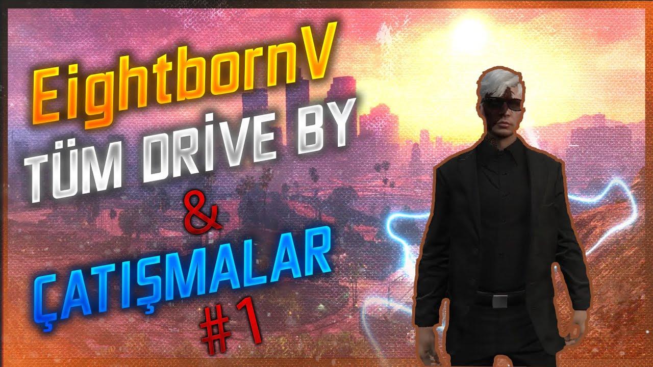 Download EightbornV Tüm Drive By&Çatışmalar   EightbornV