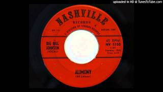 Big Bill Johnson - Alimony (Nashville 5150)