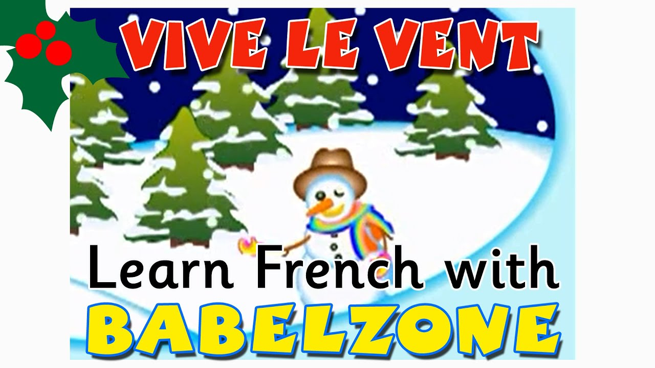vive le vent french christmas song babelzone lcf clubs