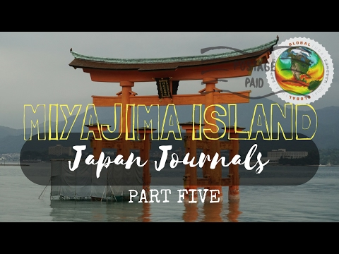 Japan Journals: Part 5 | Miyajima Island