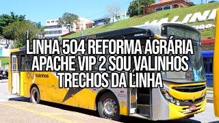 APACHE VIP 2 SOU VALINHOS, LINHA 504 REFORMA AGRARIA
