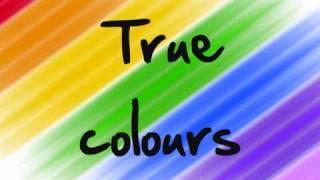True Colours (Glee Cast Version) Lyrics
