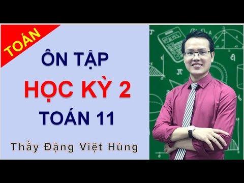 [Toán 11] Ôn tập Học kỳ  2 môn Toán lớp 11   Thầy Đặng Việt Hùng