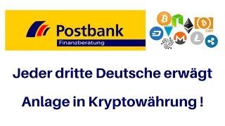 Postbank - Kryptostudie - jeder 3. Deutsche zieht Geldanlage in Kryptowährungen in Betracht