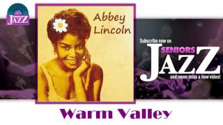 Abbey Lincoln - Warm Valley (HD) Officiel Seniors Jazz
