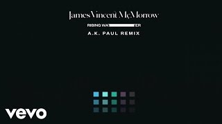 James Vincent Mcmorrow - Rising Water (A. K. Paul Remix)