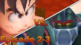 Dragon Ball Origins Episode 2-3