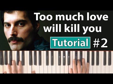 "Como tocar ""Too much love will kill you""(Brian May-Queen) - Parte 2/2 - Piano tutorial y partitura"