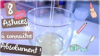 💄♡ 8 Astuces à connaître ABSOLUMENT ! thumbnail