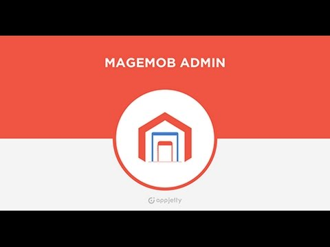 Magento mobile app and extension - MageMob Admin from AppJetty