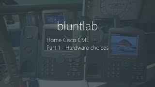Cisco CallManager Express Home Setup - Part 1 | Hardware