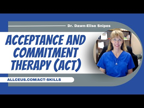 Acceptance and Commitment Therapy Skills | Counselor Toolbox Podcast with Dr. Dawn-Elise Snipes