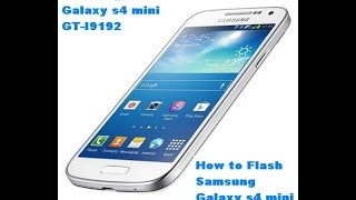 How to Flash Samsung Galaxy s4 mini GT-I9192 1000% done odin tool by Smart Phone Help