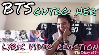 Video BTS - Outro: Her Lyrics | Reaction! [RAP LINE WHY ARE YOU THE GREATEST?!] download MP3, 3GP, MP4, WEBM, AVI, FLV April 2018