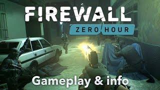 Firewall Zero Hour (PSVR) | E3 gameplay & info | Aim compatible FPS