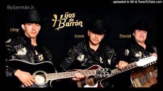 Hijos De Barrón - Nomas Lo Que Es [Estudio/2014]