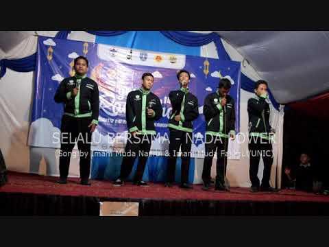 Nasyid Akapela Nada Power - Selalu bersama (song by Imam muda Nazrul & Imam muda Fakhrul / UNIC)