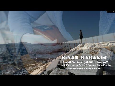 Sinan Karakoç - Azrail Serime Çöktüğü Zaman [ 2020 Arda Müzik ]