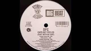 DFC (f. MC Eiht) - Caps Get Peeled (Original Radio Mix)