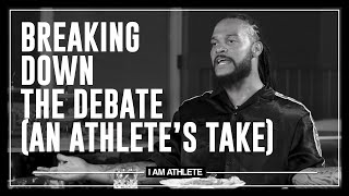 Breaking Down The Debate & COVID In The NFL | I AM ATHLETE (S2E4)