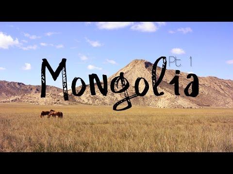 Mongolia Adventure - Pt. 1