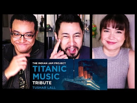 TITANIC MUSIC (INDIAN VERSION) | Tushar Lall | TIJP | Reaction!