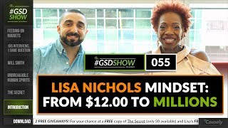 Lisa Nichols Mindset: From $12.00 to Millions | The GSD Show with Mike Arce