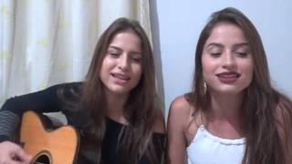 50 reais - Naiara Azevedo part. Maiara e Maraisa (Cover) Júlia e Rafaela