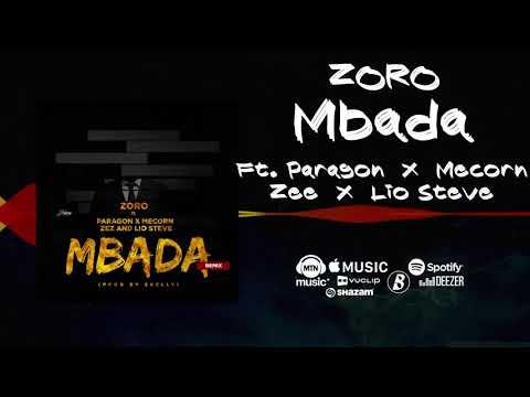 Zoro - Mbada Remix [Official Audio] ft. Paragon, Mecorn, Zez, Lio Steve