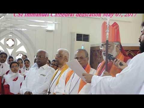 CSI Immanuel Cathedral, Broadway, Ernakulam, Cathedral Dedication May 07, 2017
