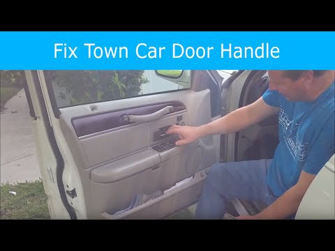 How To Fix A Lincoln Town Car Door Handle Youtube