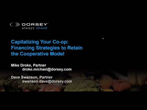Capitalizing Your Co-op: Financing Strategies To Retain The Cooperative Model