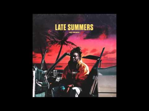 Jay Prince - Late Summers (Full Album)