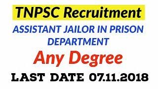 TNPSC Recruitment 2018 - Assistant Jailor Posts in Prison