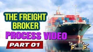 THE FREIGHT BROKER PROCESS VIDEO PART 1 Freight Broker Training www.BumbleBeeDispatch.com