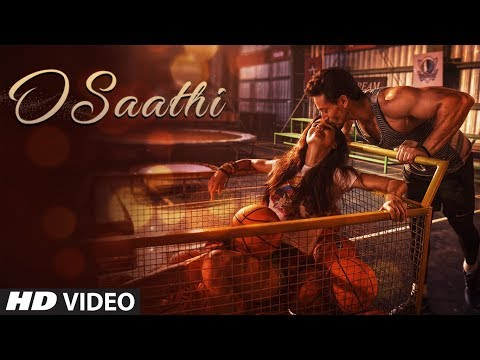 Baaghi 2 : O Saathi Video Song | Tiger Shroff | Disha Patani | Ahmed Khan | Sajid Nadiadwala