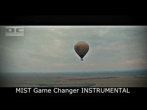 MIST Game Changer INSTRUMENTAL