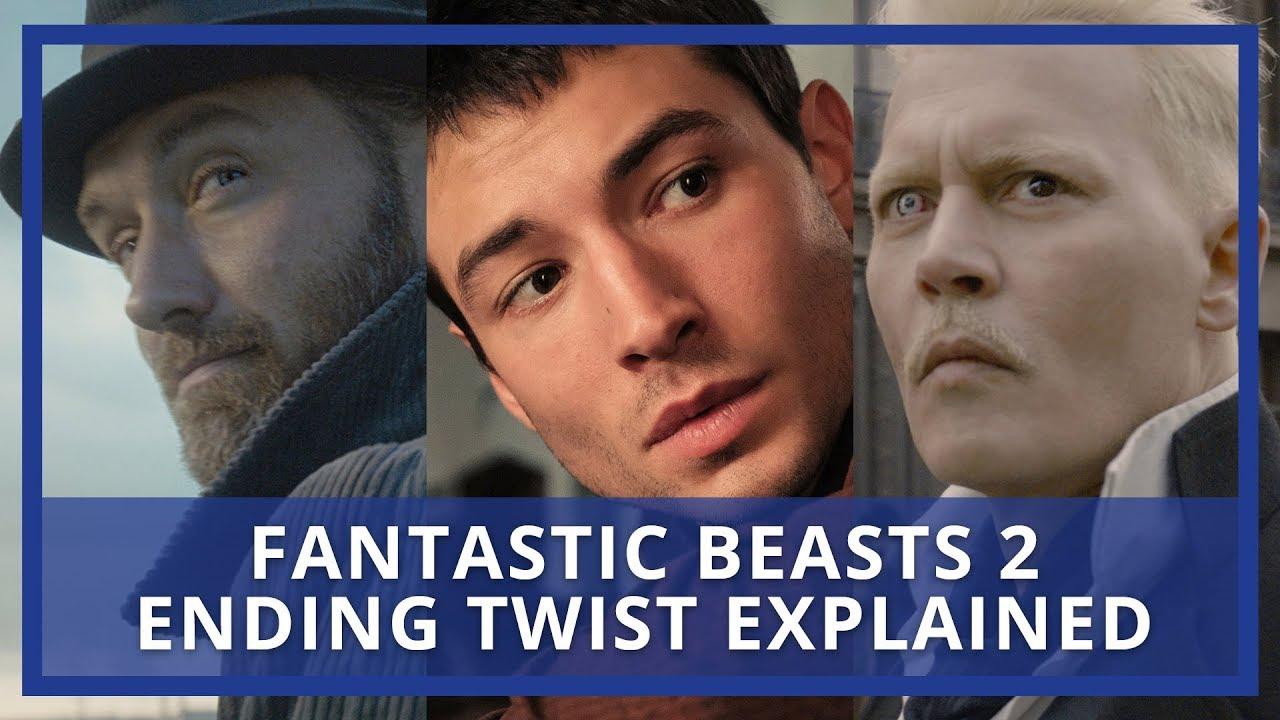 Crimes Of Grindelwald Ending Twist Explained Fantastic Beasts 2