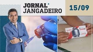 🔴 AO VIVO Jornal Jangadeiro 15/09/21 - Novos lotes de vacinas, vale gás se torna permanente e mas.