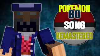 I Play Pokemon Go Everyday Song (FOR KIDS) By: Misha | Remastered | I Dont Play Pokemon Go Anyway!!