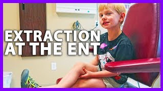 EXTRACTION AT THE ENT (5/28/18 - 5/29/18)