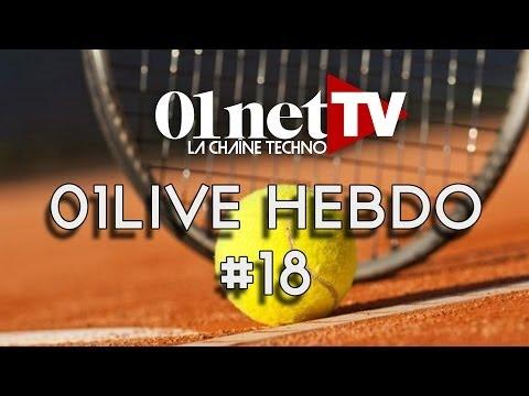 01LIVE HEBDO - 01LIVE HEBDO #18 : spécial Roland-Garros !