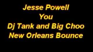 Jesse Powell - You (New Orleans Bounce Mix)