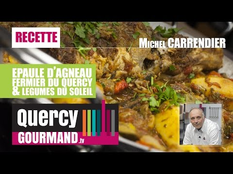 Recette : Epaule d'agneau du Quercy & légumes du soleil – quercygourmand.tv