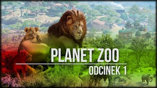 Planet ZOO - Odcinek 1