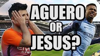 Sergio Aguero or Gabriel Jesus? | MAN CITY FAN VIEW #1