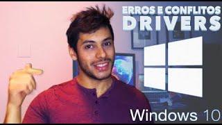 Erro (conflito) driver Windows 10. Solução!