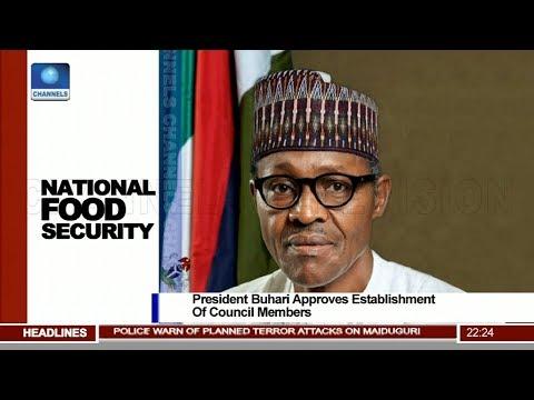 Buhari Approves Establishment Of National Food Security Council Pt.2 @10 160318